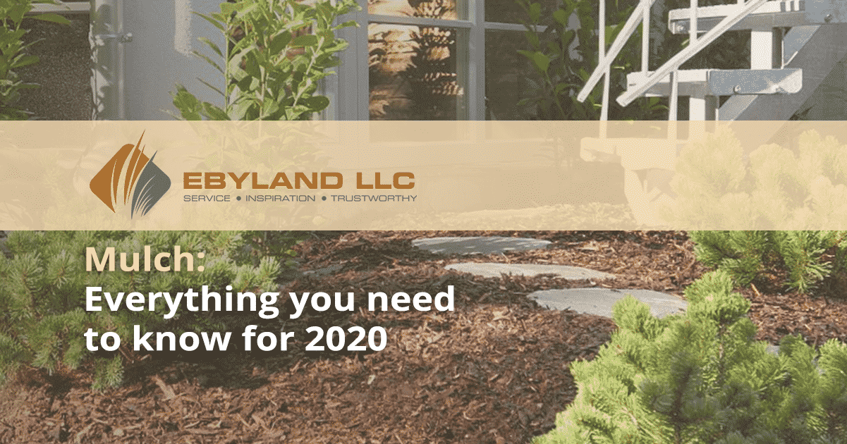 Mulch Everything You Need To Know For 2020 Ebyland Llc