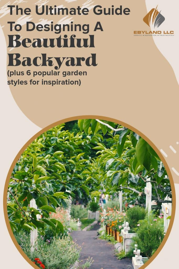 The Ultimate Guide To Designing A Beautiful Backyard (plus 6 popular garden styles for inspiration) 3
